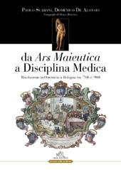 Da ars maieutica a disciplina medica