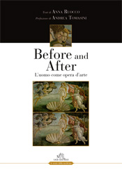 before and after l'uomo come opera d'arte
